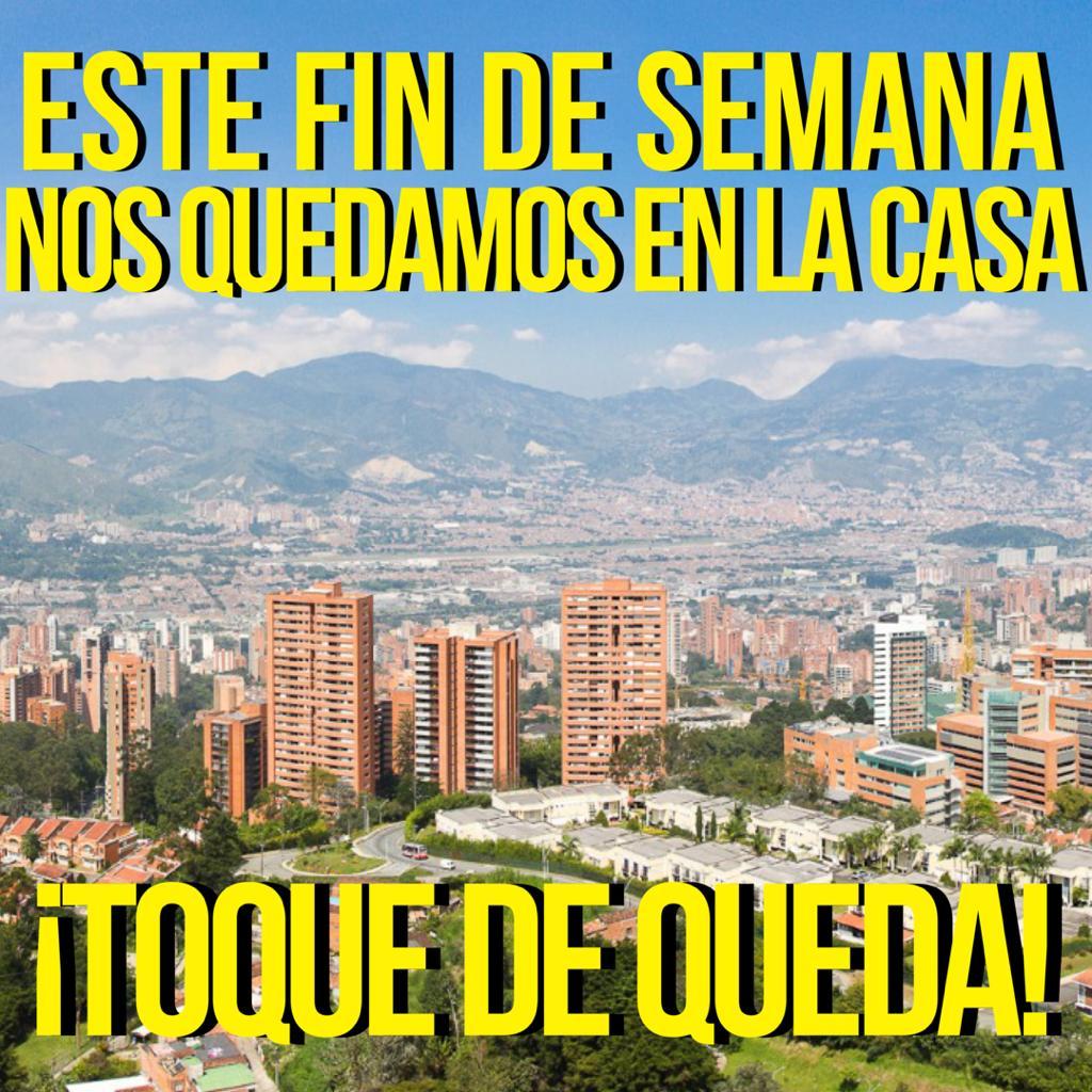 Preste Atencion Este Fin De Semana Habra Toque De Queda En Medellin La Chiva Alerta